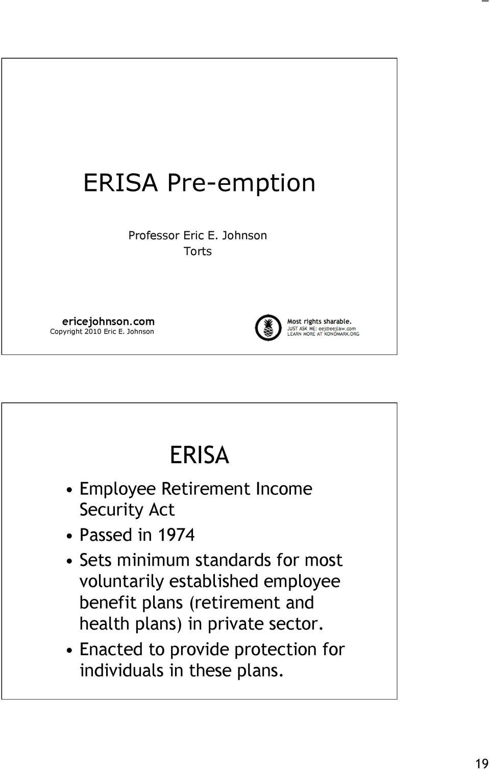 Johnson ERISA Employee Retirement Income Security Act Passed in 1974 Sets minimum