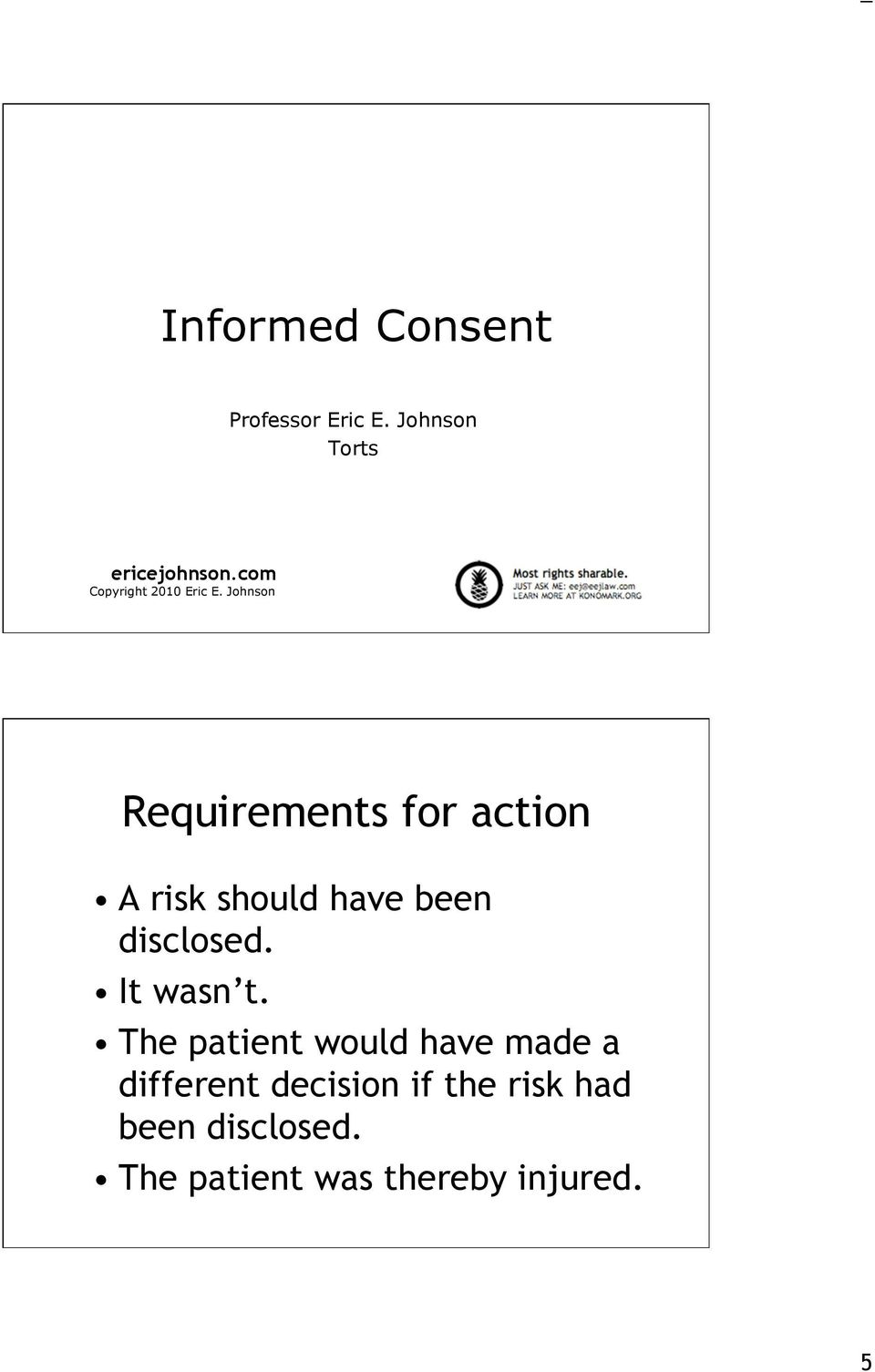 Johnson Requirements for action A risk should have been disclosed.