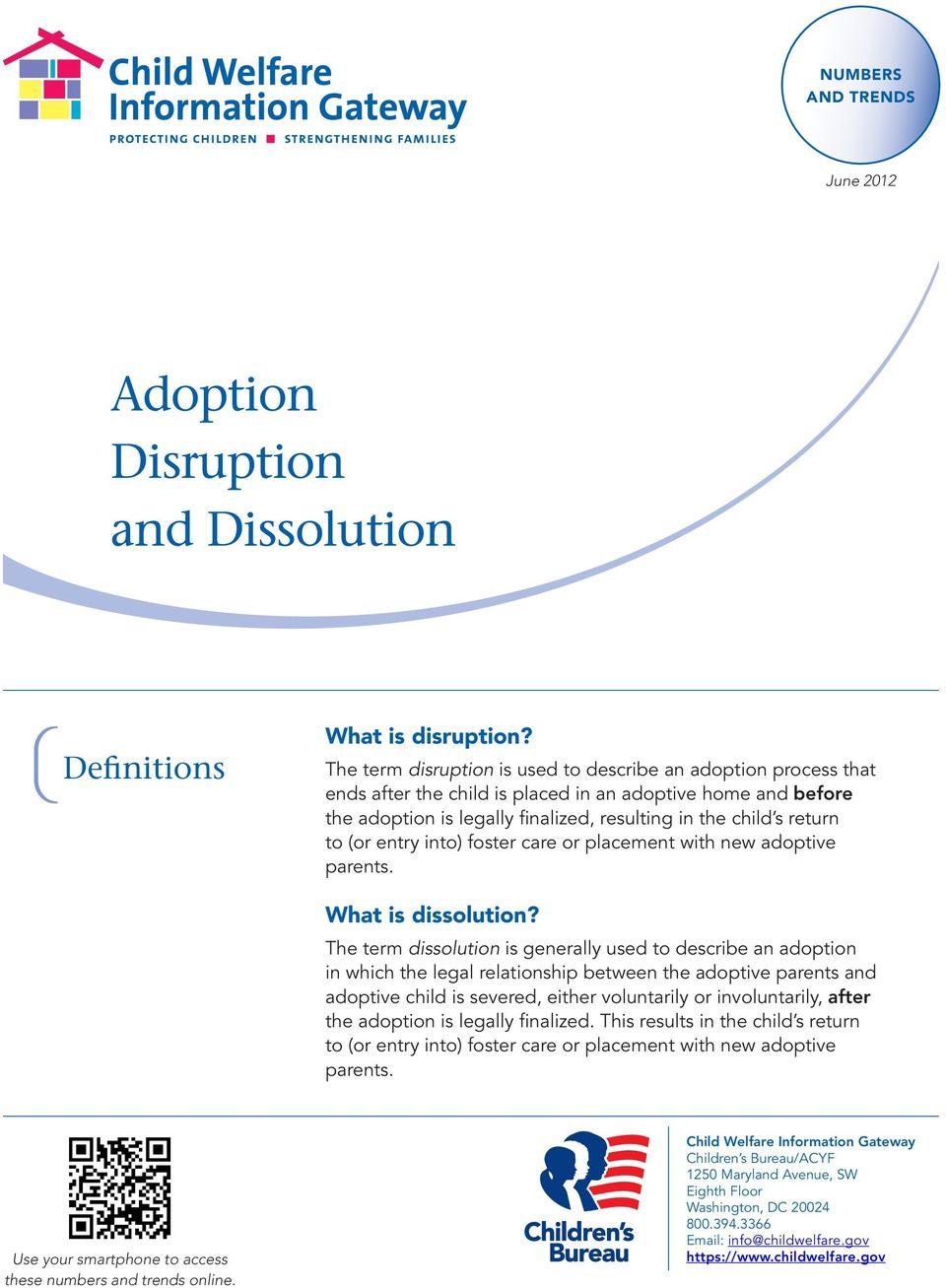 (or entry into) foster care or placement with new adoptive parents. What is dissolution?