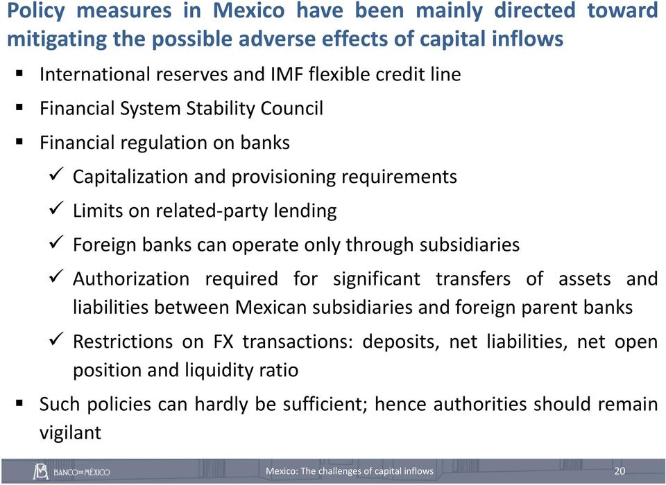 operate only through subsidiaries Authorization required for significant transfers of assets and liabilities between Mexican subsidiaries and foreign parent banks