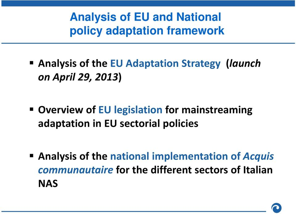 for mainstreaming adaptation in EU sectorial policies Analysis of the