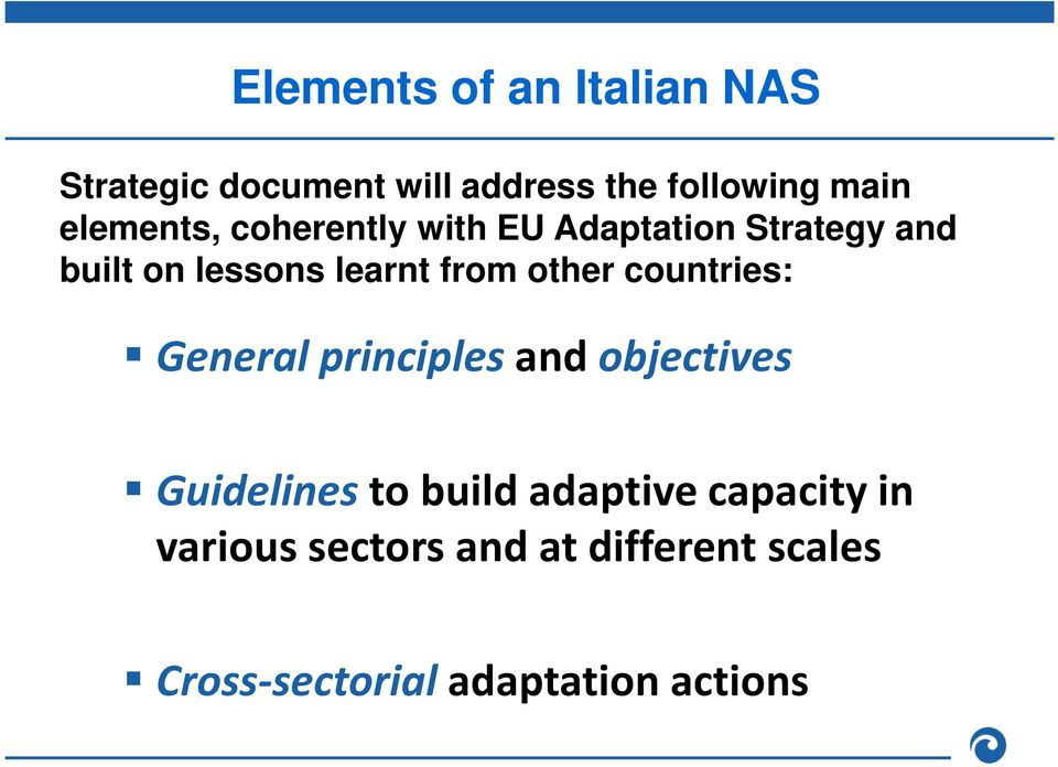 other countries: General principles and objectives Guidelinesto build adaptive