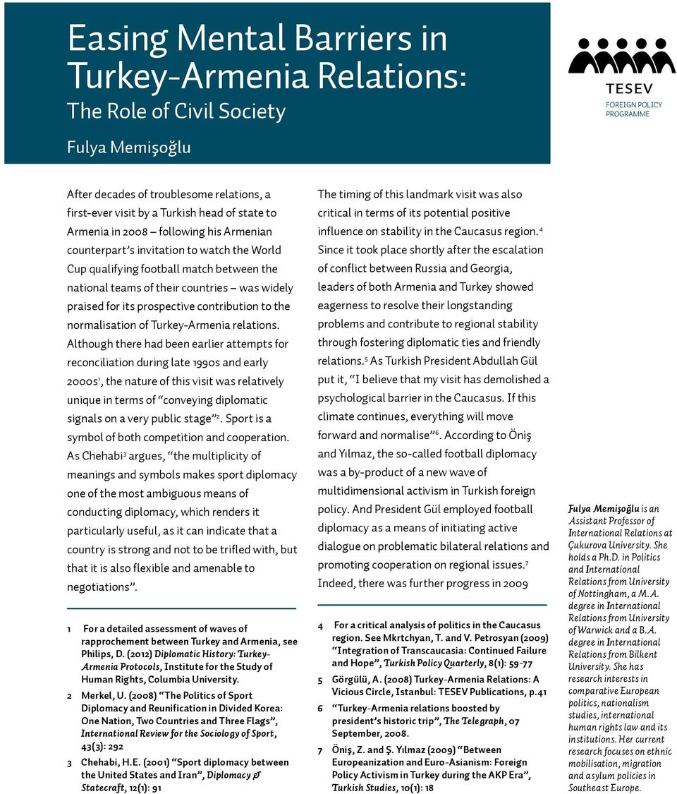 prospective contribution to the normalisation of Turkey-Armenia relations.