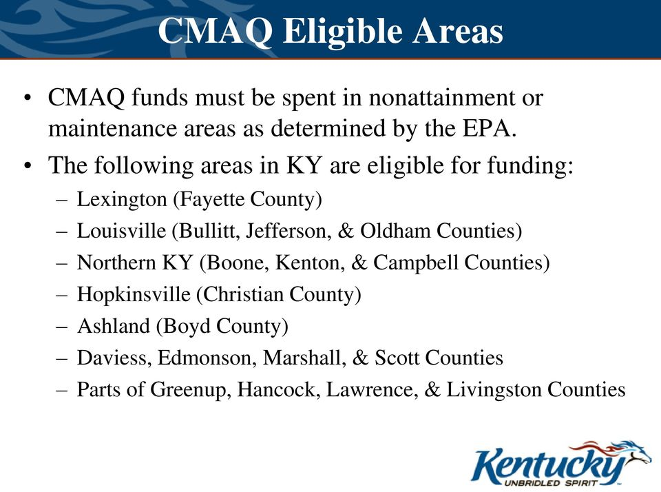 & Oldham Counties) Northern KY (Boone, Kenton, & Campbell Counties) Hopkinsville (Christian County) Ashland