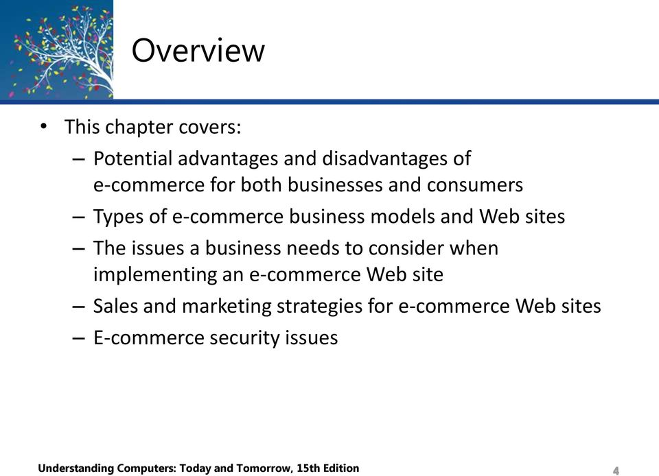 needs to consider when implementing an e-commerce Web site Sales and marketing strategies for