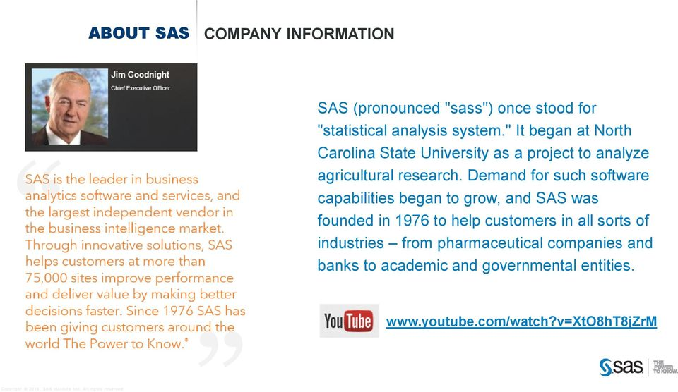 Demand for such software capabilities began to grow, and SAS was founded in 1976 to help customers in all
