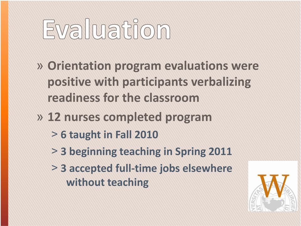 nurses completed program 6 taught in Fall 2010 3 beginning