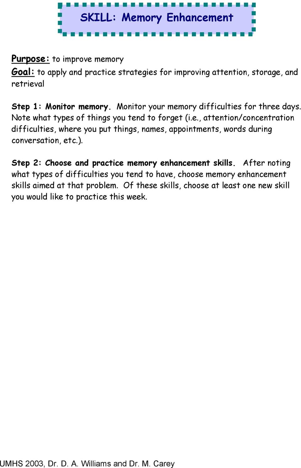 ). Step 2: Choose and practice memory enhancement skills.