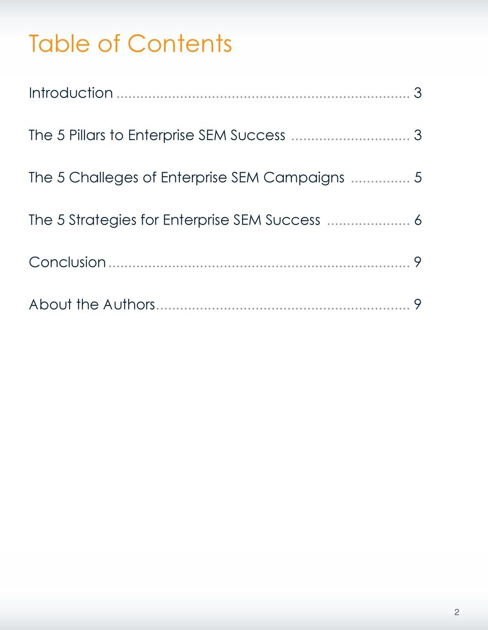 .. 3 The 5 Challeges of Enterprise SEM Campaigns.