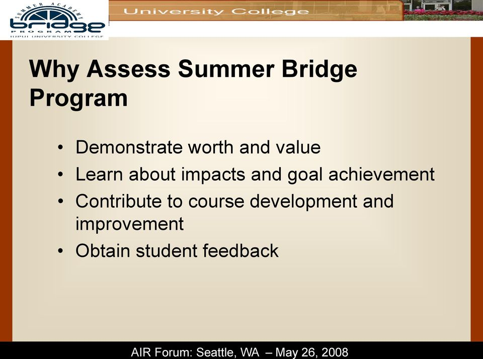 impacts and goal achievement Contribute to