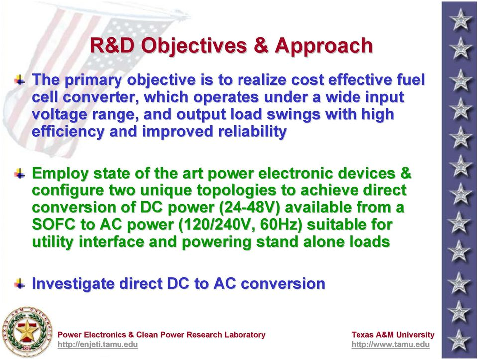 electronic devices & configure two unique topologies to achieve direct conversion of DC power (24-48V) 48V) available from a