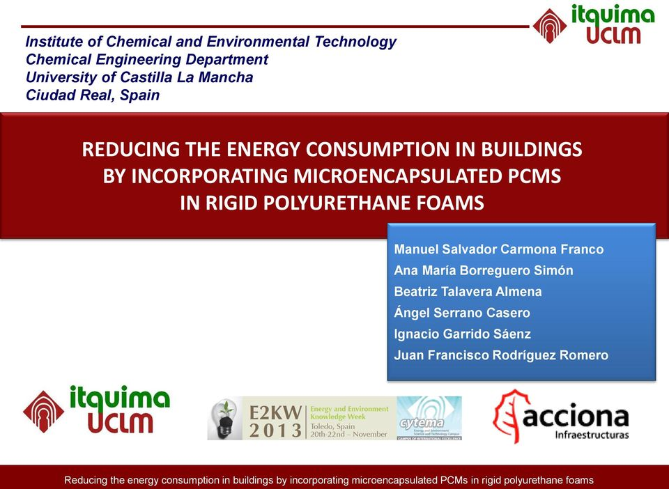 MICROENCAPSULATED PCMS IN RIGID POLYURETHANE FOAMS Manuel Salvador Carmona Franco Ana María