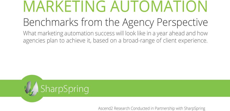 how agencies plan to achieve it, based on a broad-range of client