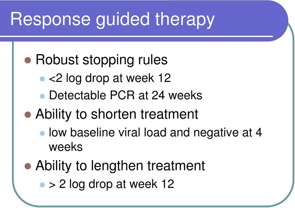 shorten treatment low baseline viral load and negative