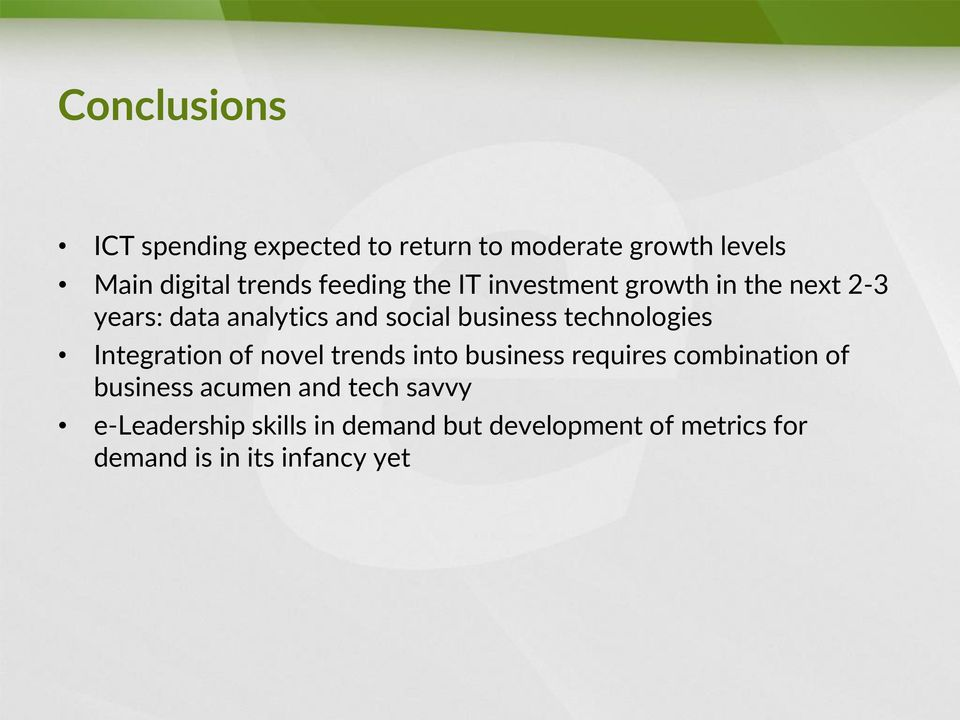 technologies Integration of novel trends into business requires combination of business acumen