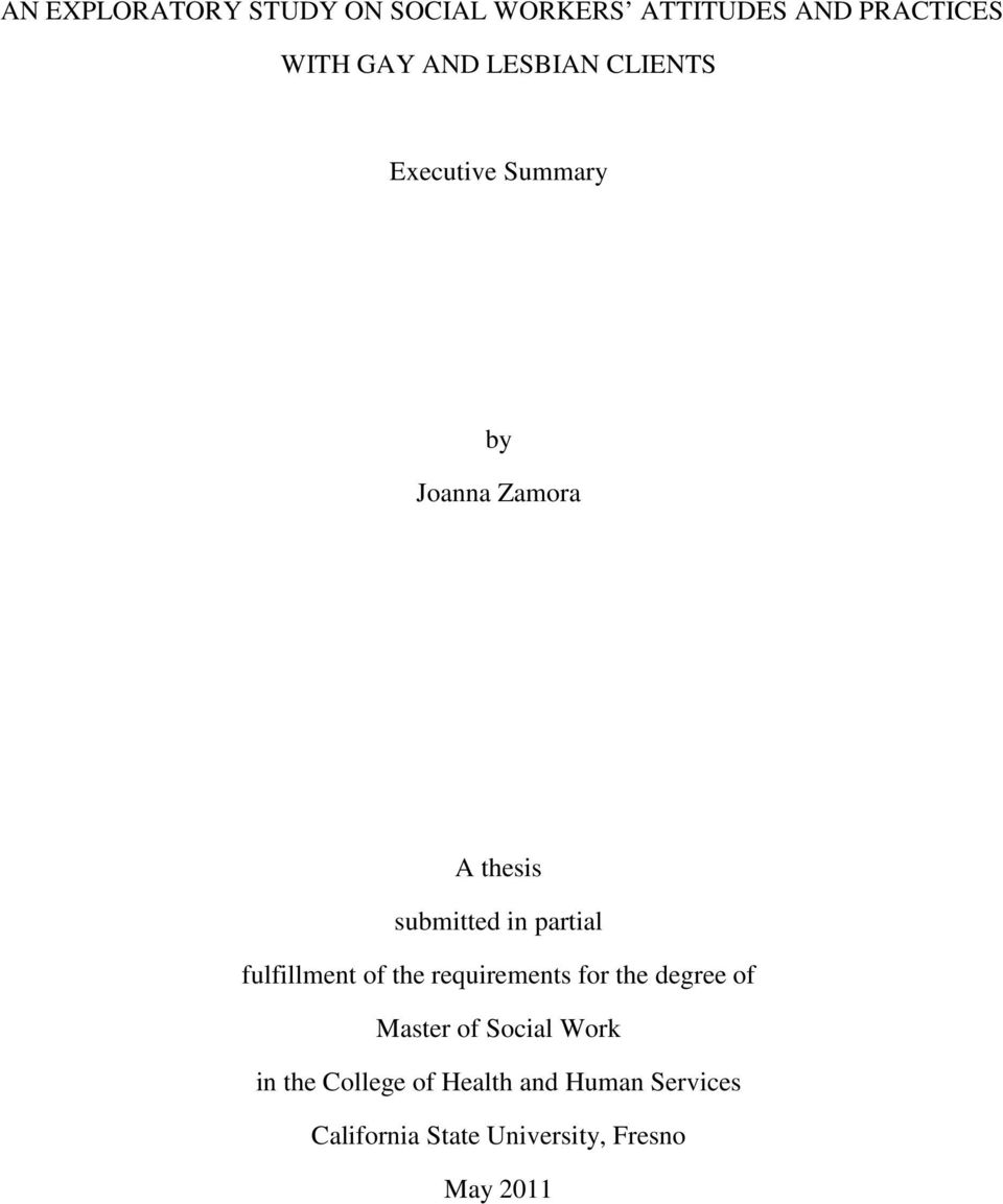 partial fulfillment of the requirements for the degree of Master of Social Work