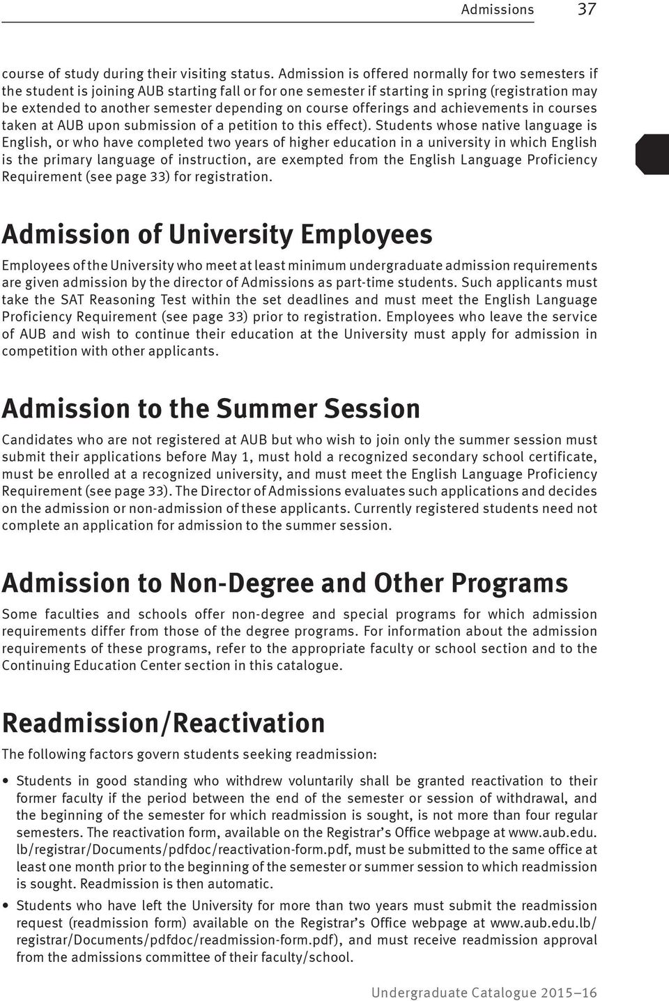 course offerings and achievements in courses taken at AUB upon submission of a petition to this effect).