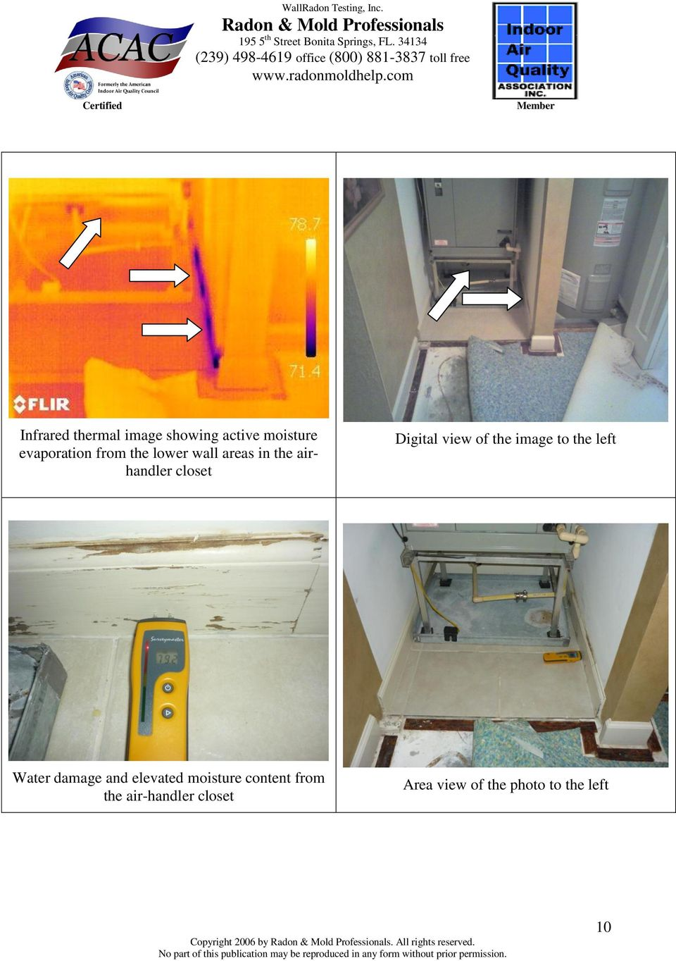 Water damage and elevated moisture content from the air-handler closet
