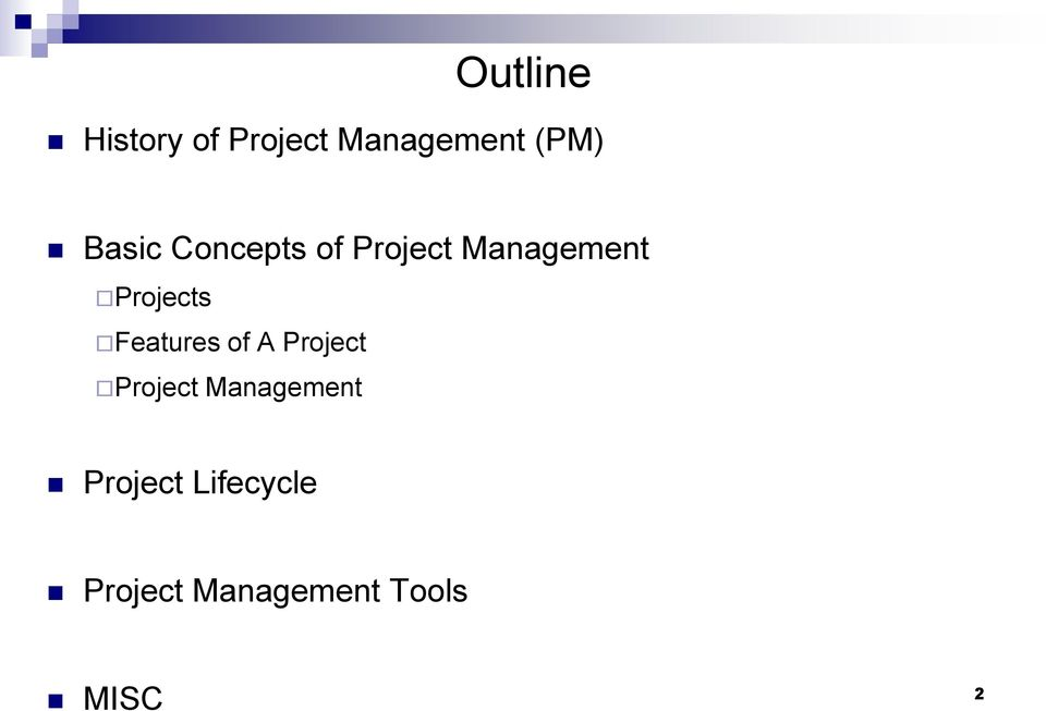 Projects Features of A Project Project