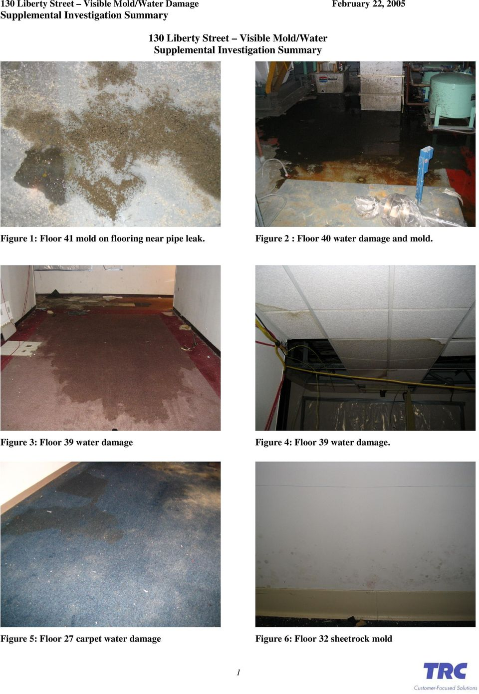 Figure 2 : Floor 40 water damage and mold.