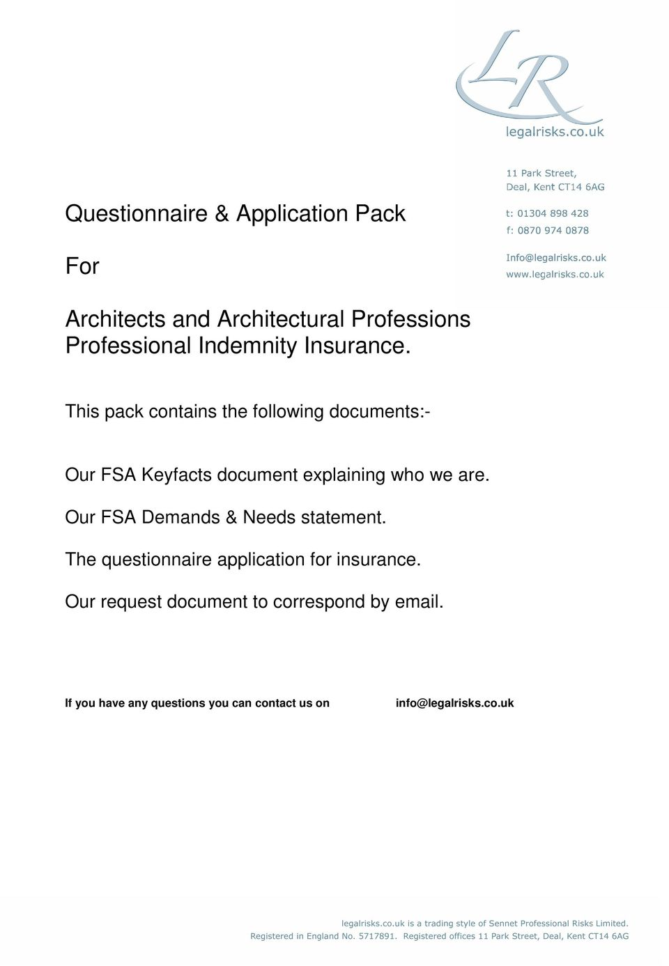 This pack contains the following documents:- Our FSA Keyfacts document explaining who we are.