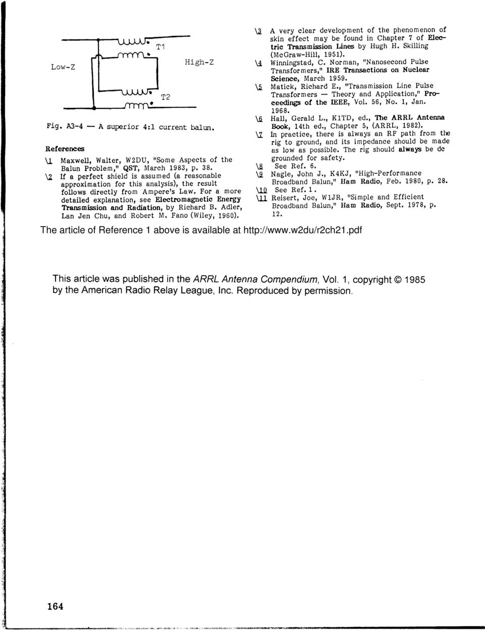 For a more detailed explanation, see Electromagnetic Energy Tlansmission and Radiation, by Richard B. Adler, Lan Jen Chu, and Robert M. Fano (Wiley, 1960).