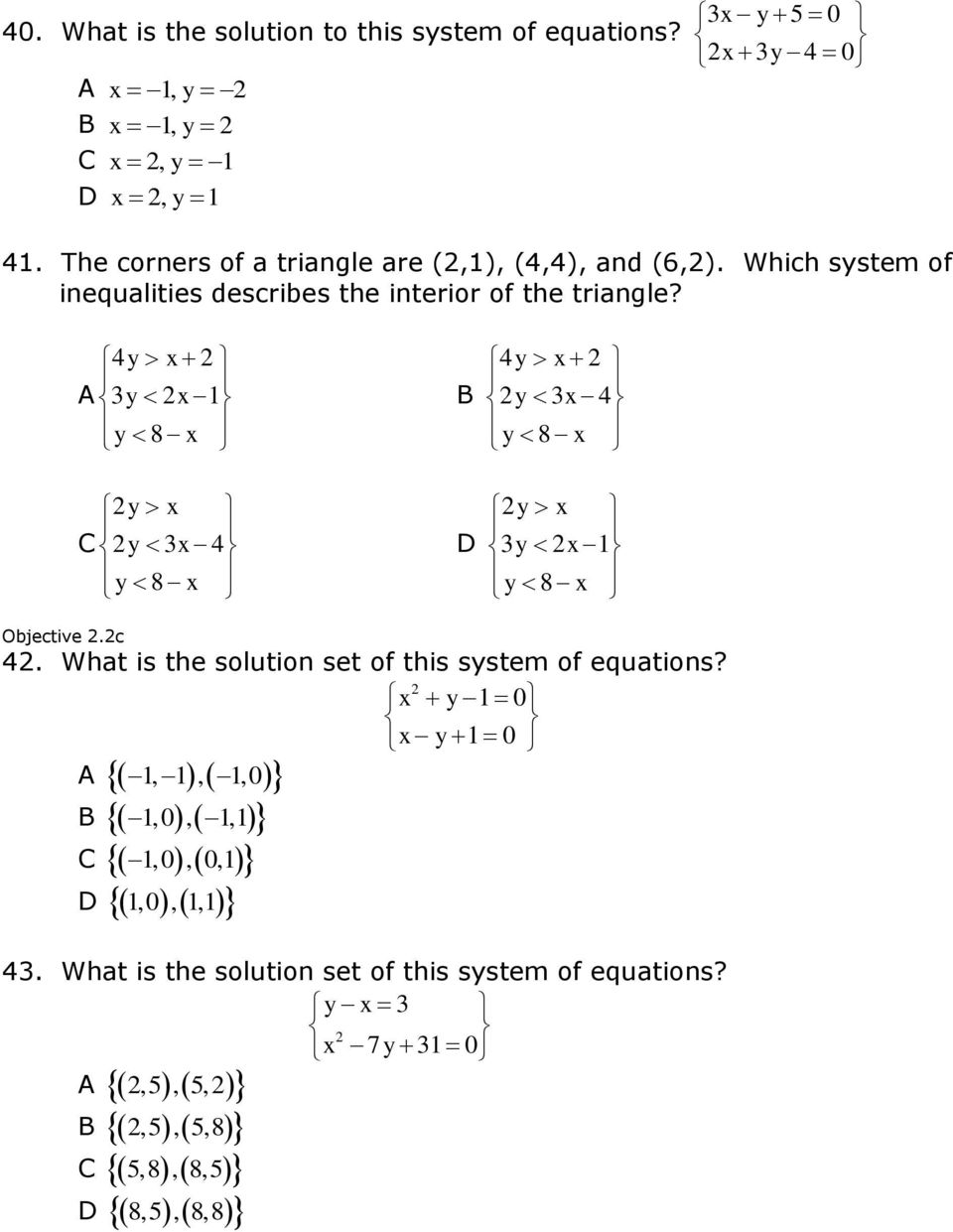 Which system of iequalities describes the iterior of the triagle?