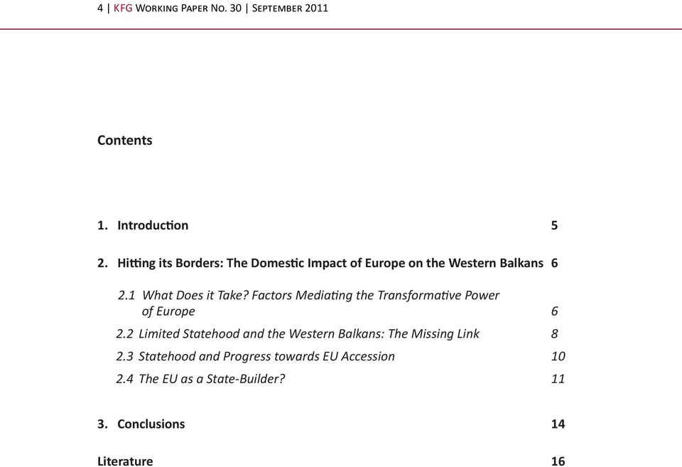 Factors Mediating the Transformative Power of Europe 6 2.
