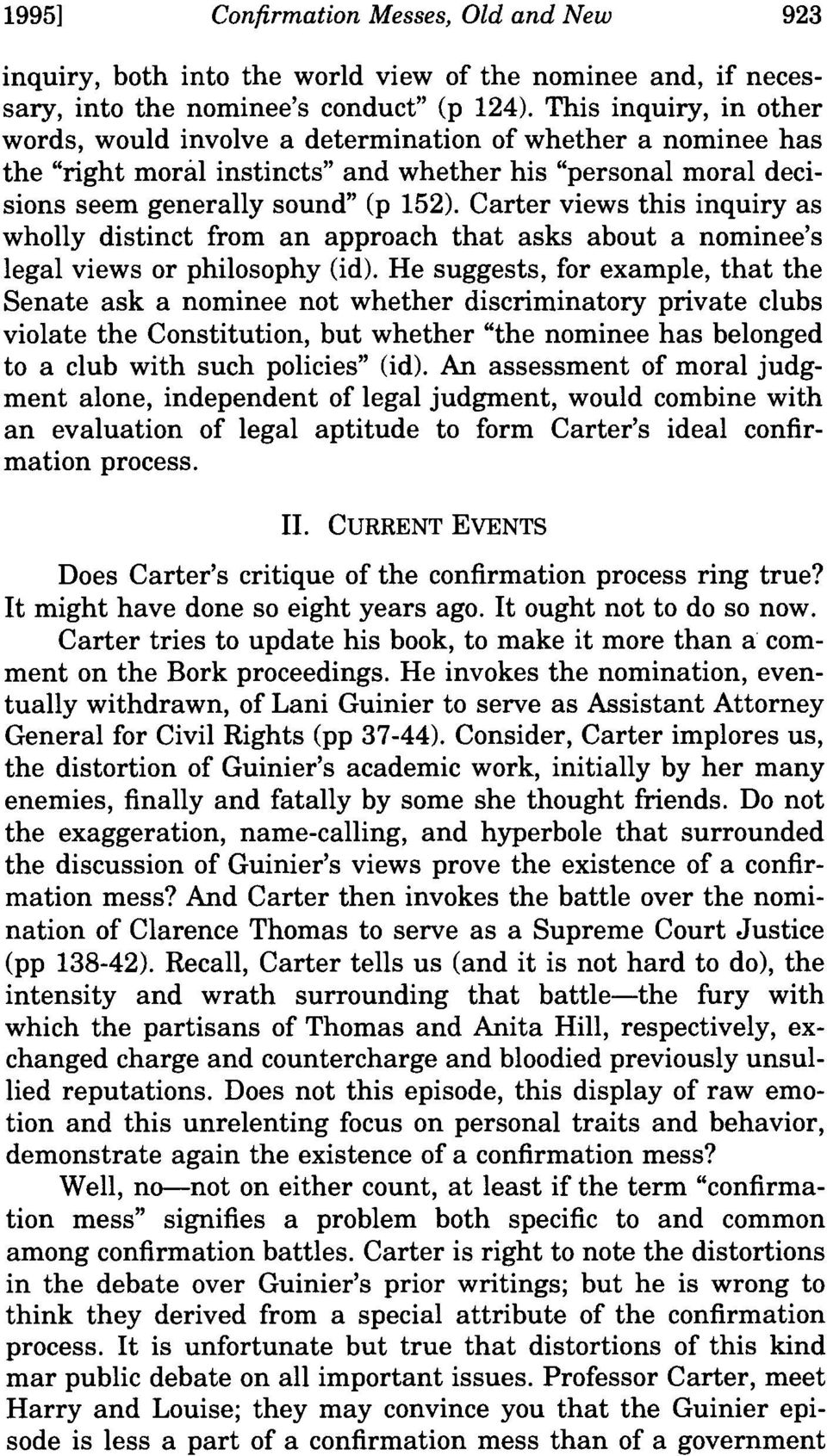 Carter views this inquiry as wholly distinct from an approach that asks about a nominee's legal views or philosophy (id).