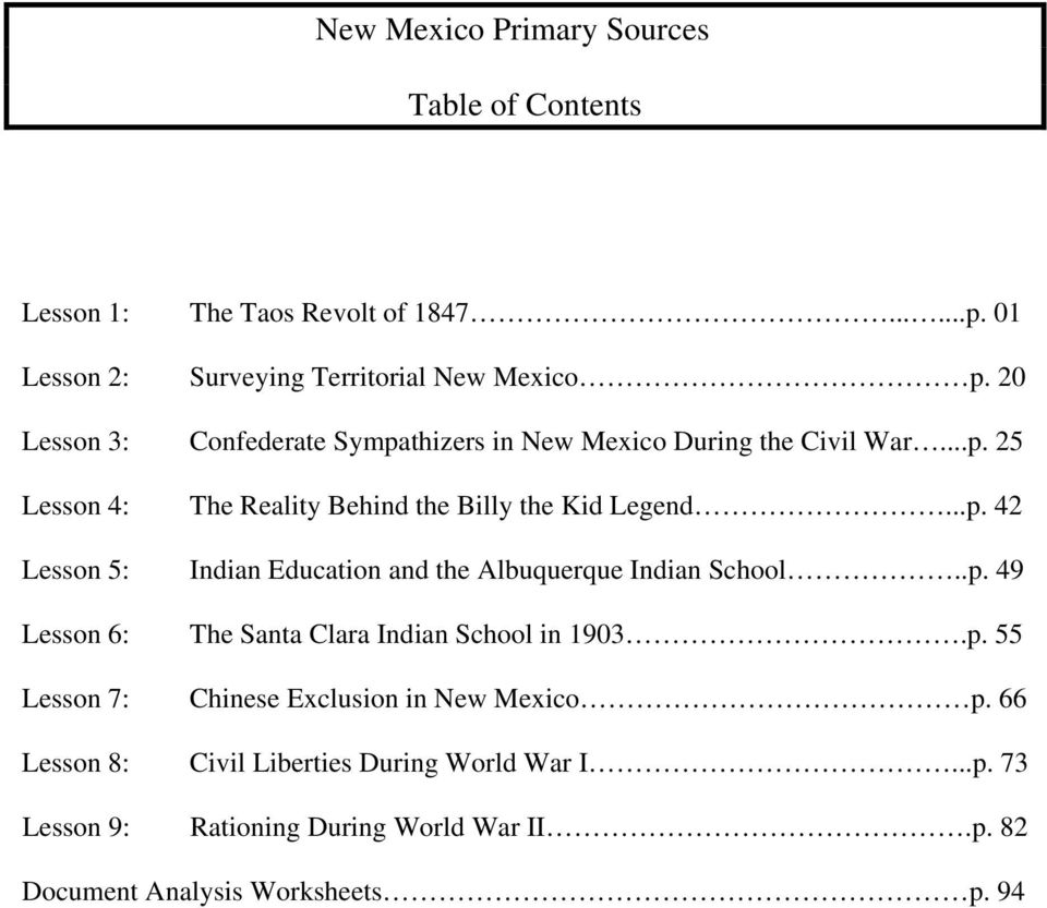 .p. 49 Lesson 6: The Santa Clara Indian School in 1903.p. 55 Lesson 7: Chinese Exclusion in New Mexico p.