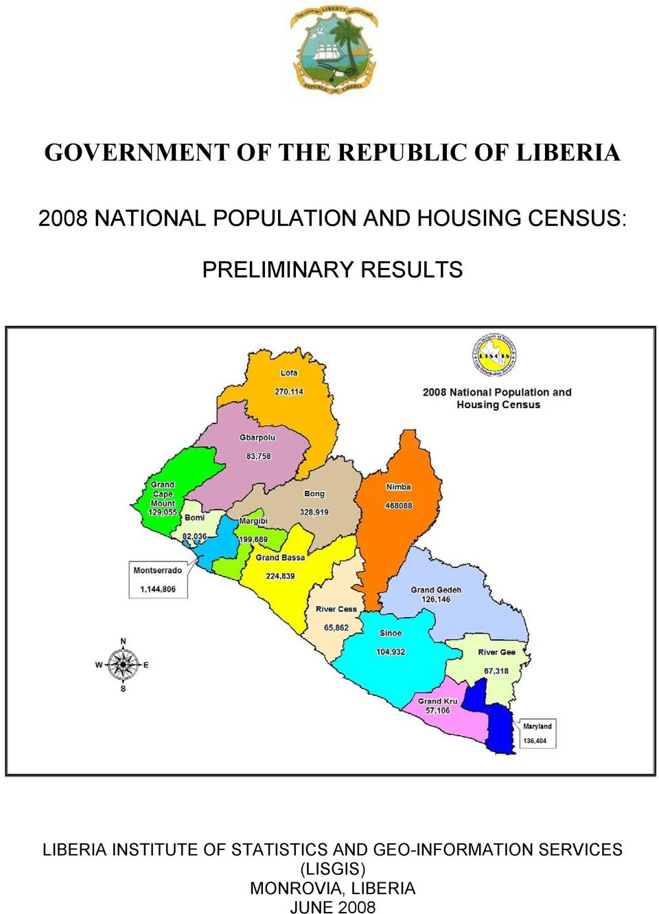 PRELIMINARY RESULTS LIBERIA INSTITUTE OF