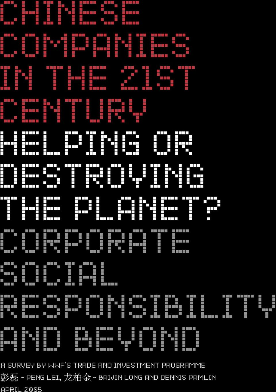 CORPORATE SOCIAL RESPONSIBILITY AND BEYOND A SURVEY BY WWF S