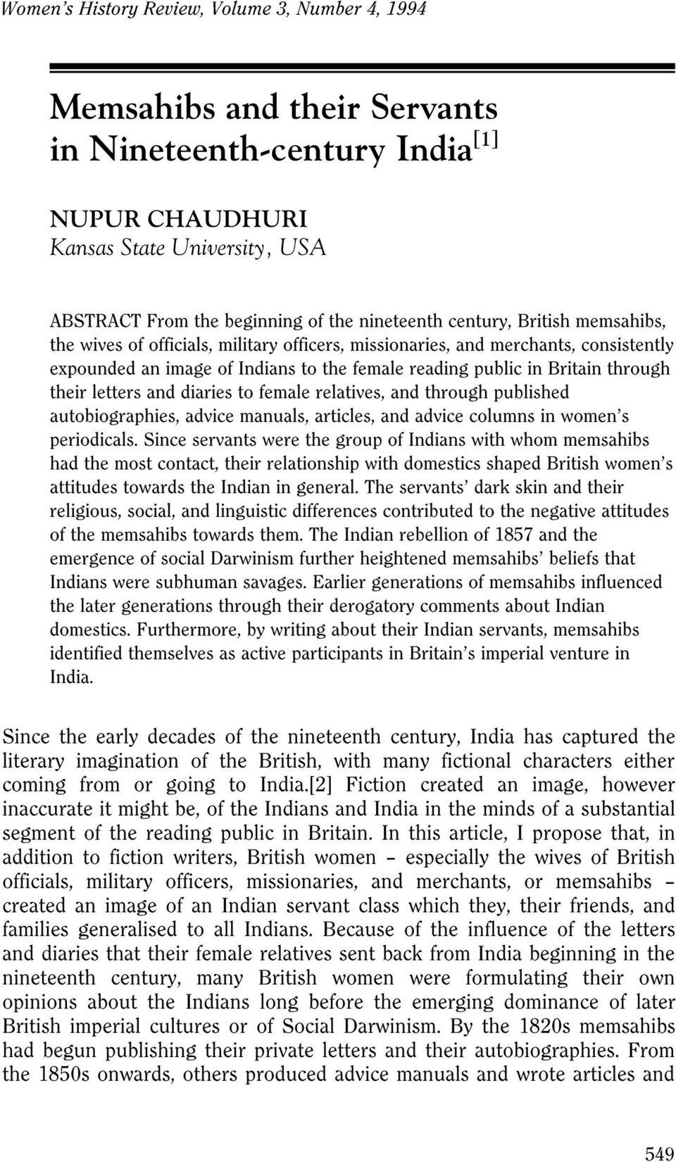 public in Britain through their letters and diaries to female relatives, and through published autobiographies, advice manuals, articles, and advice columns in women s periodicals.