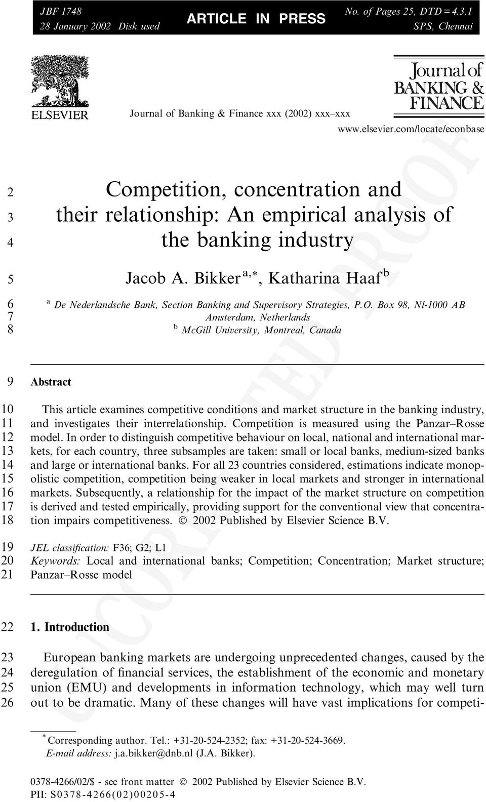 Box 98, Nl-1000 AB 7 Amsterdam, Netherlands 8 b McGill University, Montreal, Canada 9 Abstract 10 This article examines competitive conditions and market structure in the banking industry, 11 and
