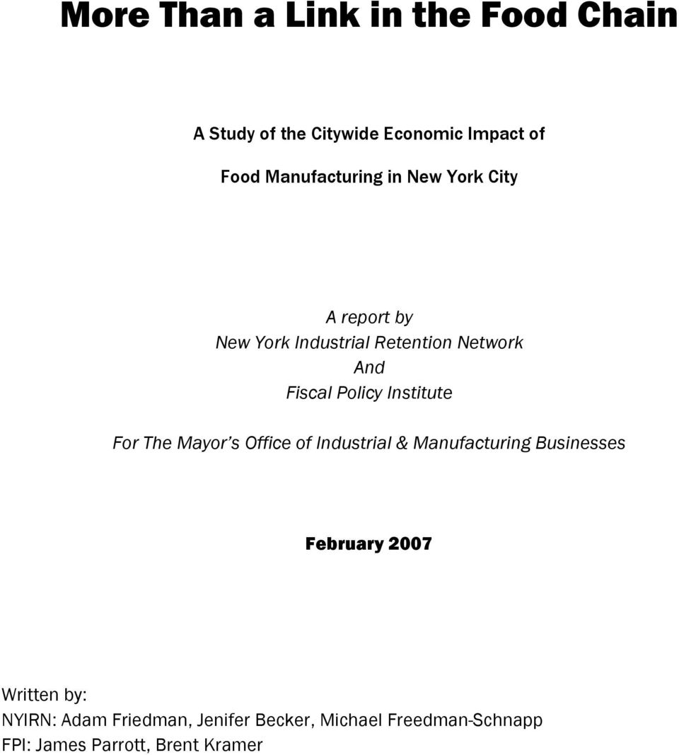 Policy Institute For The Mayor s Office of Industrial & Manufacturing Businesses February 2007