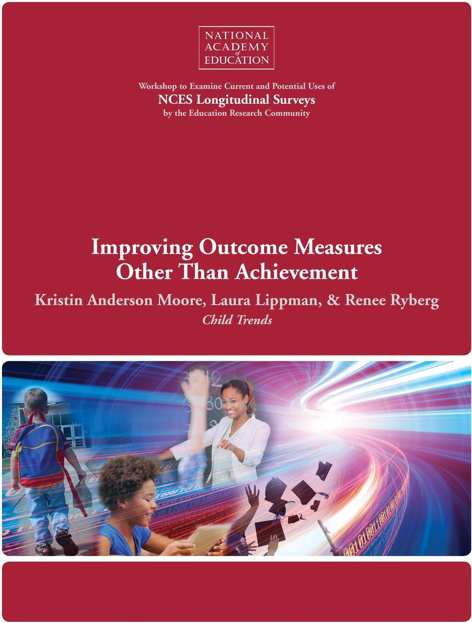 Improving Outcome Measures Other Than Achievement