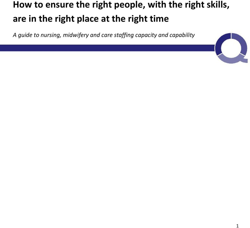 the right time A guide to nursing,