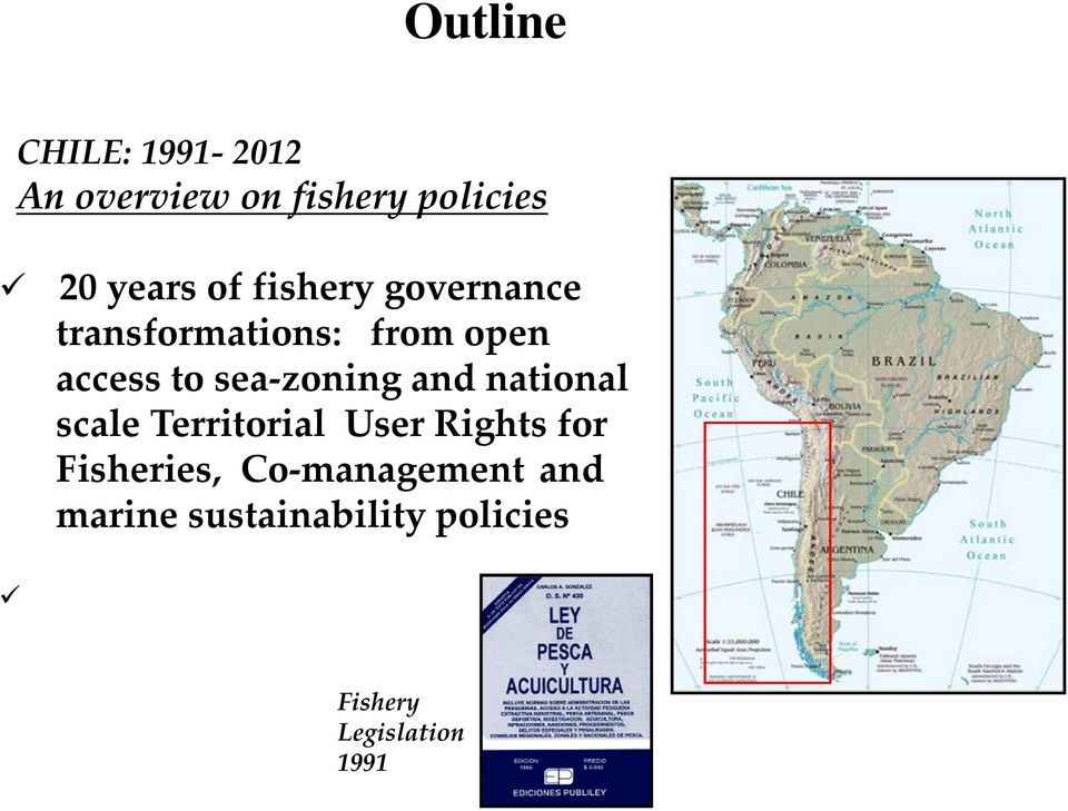 sea-zoning and national scale Territorial User Rights for