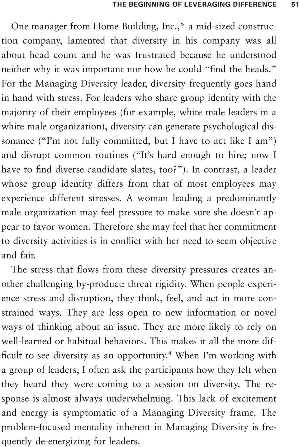 heads. For the Managing Diversity leader, diversity frequently goes hand in hand with stress.