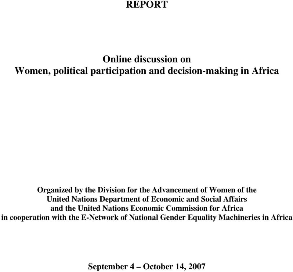 Economic and Social Affairs and the United Nations Economic Commission for Africa in