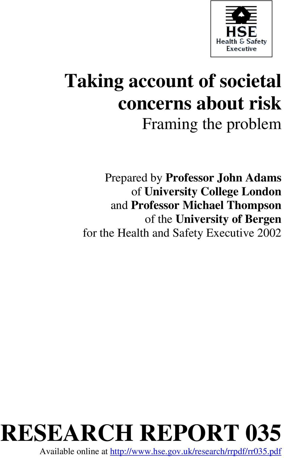 Thompson of the University of Bergen for the Health and Safety Executive 2002