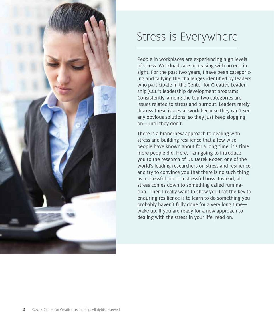 Consistently, among the top two categories are issues related to stress and burnout.