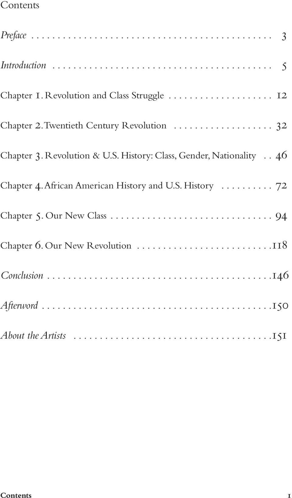 African American History and U.S. History.......... 72 Chapter 5. Our New Class............................... 94 Chapter 6. Our New Revolution..........................118 Conclusion.