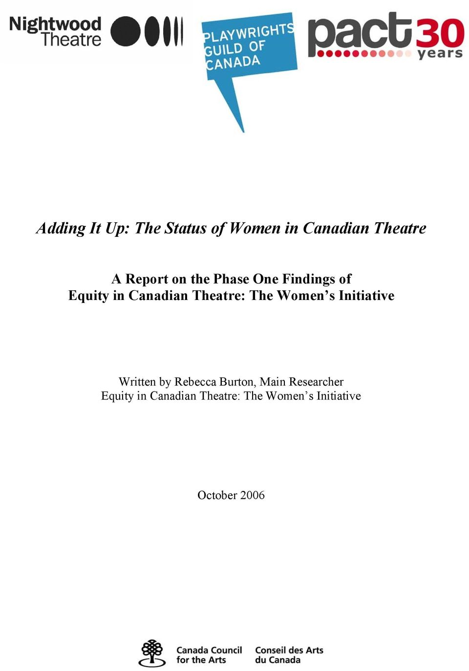Women s Initiative Written by Rebecca Burton, Main Researcher