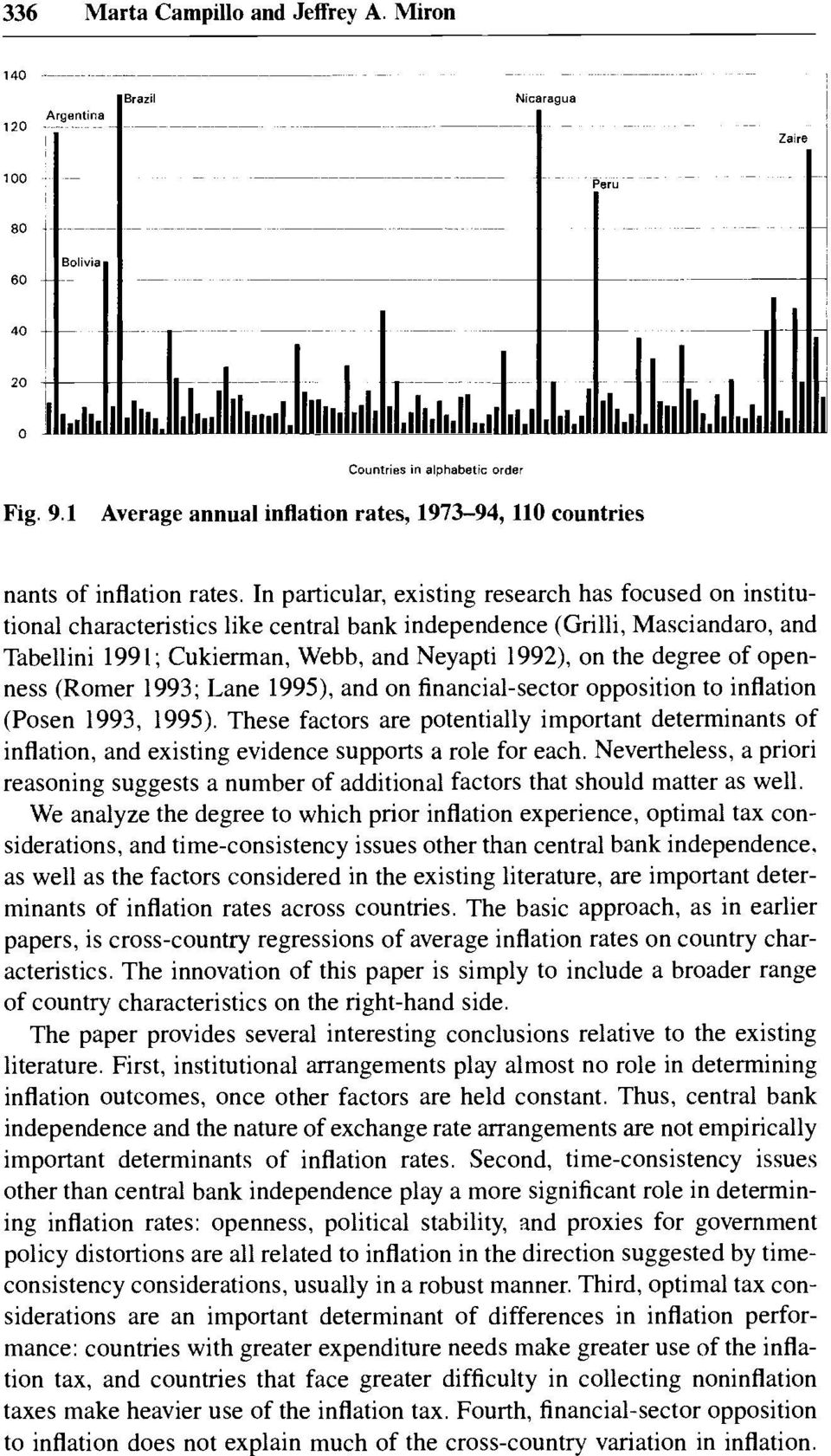 degree of openness (Romer 1993; Lane 1995), and on financial-sector opposition to inflation (Posen 1993, 1995).