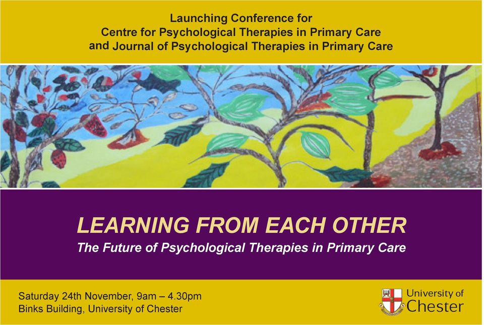 FROM EACH OTHER The Future of sychological Therapies in rimary Care