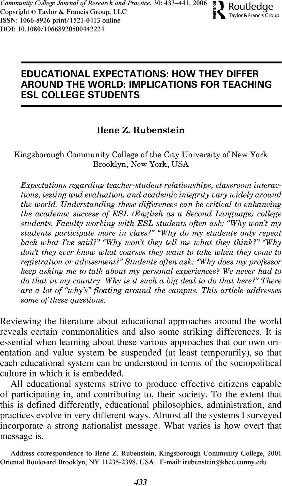 Rubenstein Kingsborough Community College of the City University of New York Brooklyn, New York, USA Expectations regarding teacher-student relationships, classroom interactions, testing and
