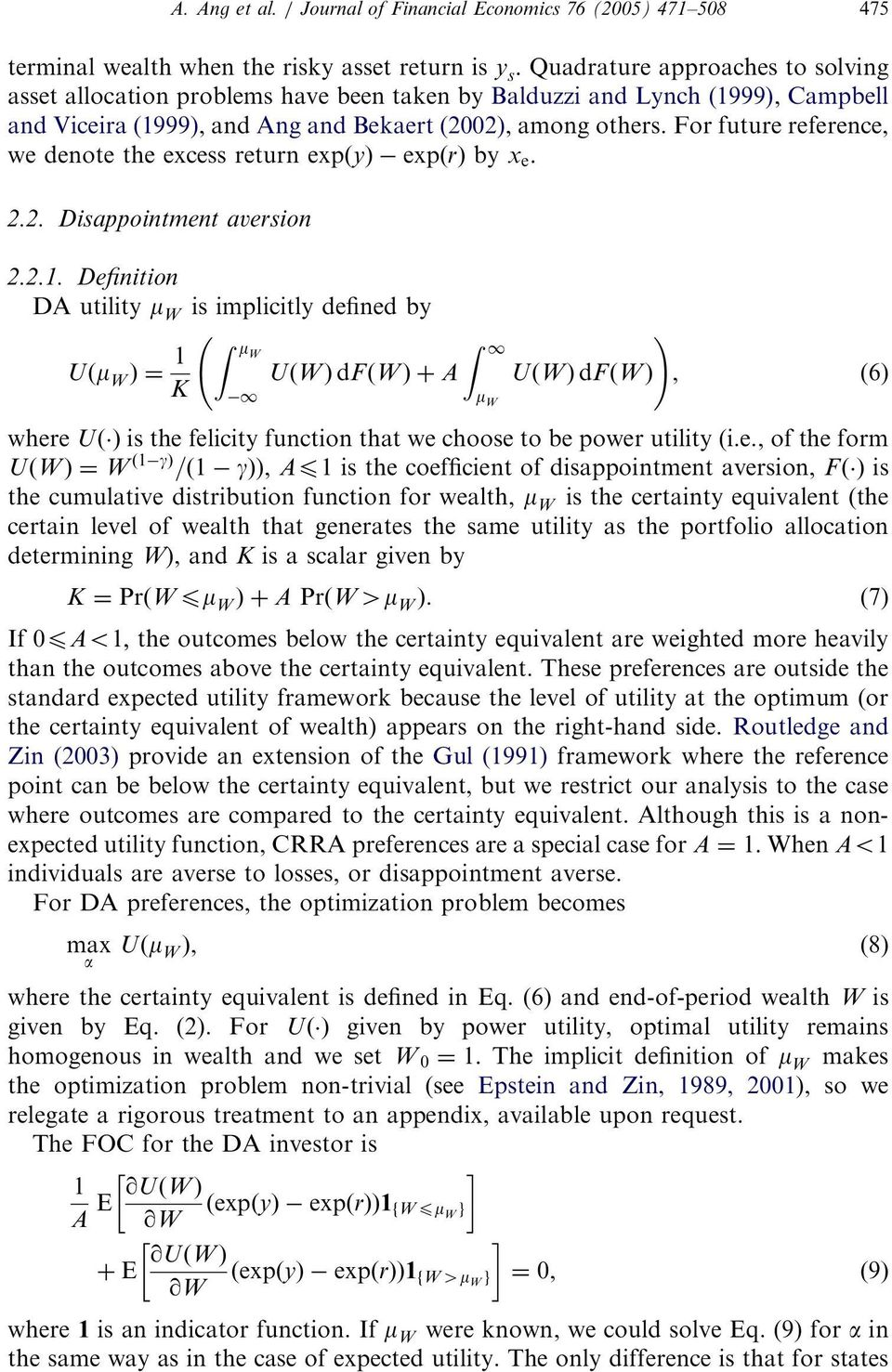 Definition DA utility m W is implicitly defined by Uðm W Þ¼ 1 K Z mw 1 ARTICLE IN PRESS A. Ang et al. / Journal of Financial Economics 76 (2005) 471 508 475 UðWÞ dfðwþþa Z 1 m W!
