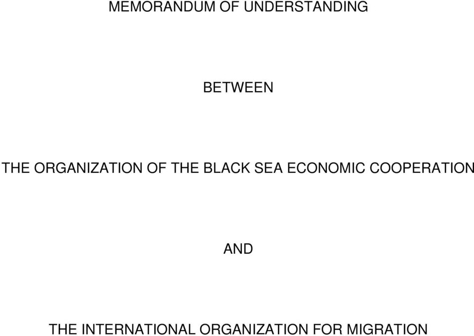 BLACK SEA ECONOMIC COOPERATION AND