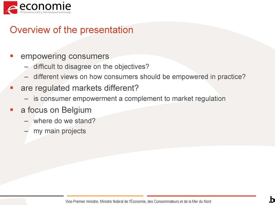 different views on how consumers should be empowered in practice?